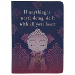 """Σημειωματάριο Little Buddha """"If anything is worth doing, do it with all your heart"""""""