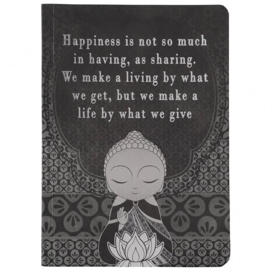 """Σημειωματάριο Little Buddha """"Happiness is not so much in having, as sharing. We make a living by what we get, but we make a life by what we give"""""""